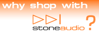 why shop @ stoneaudio?